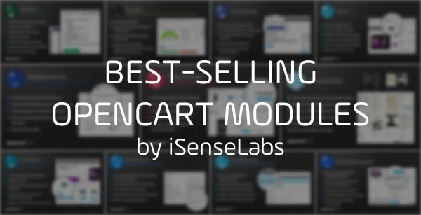 iSenseLabs' Best-Selling OpenCart Extensions