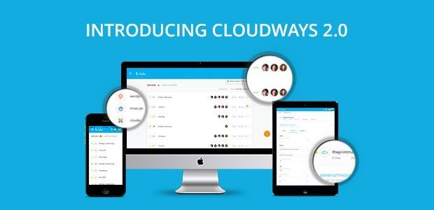 Cloudways 2.0 Cloud Hosting Platform