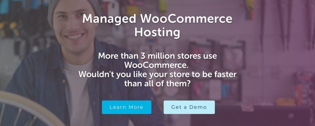 Managed WooCommerce Hosting