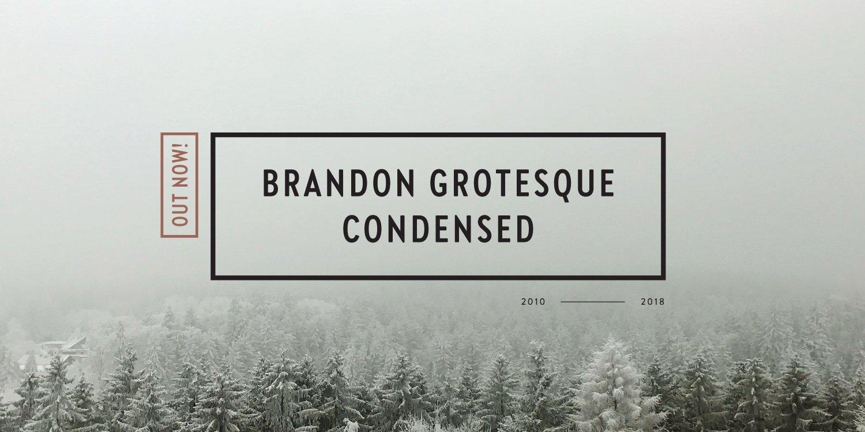 Brandon Grotesque Condensed
