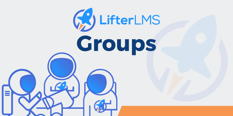 LifterLMS Groups