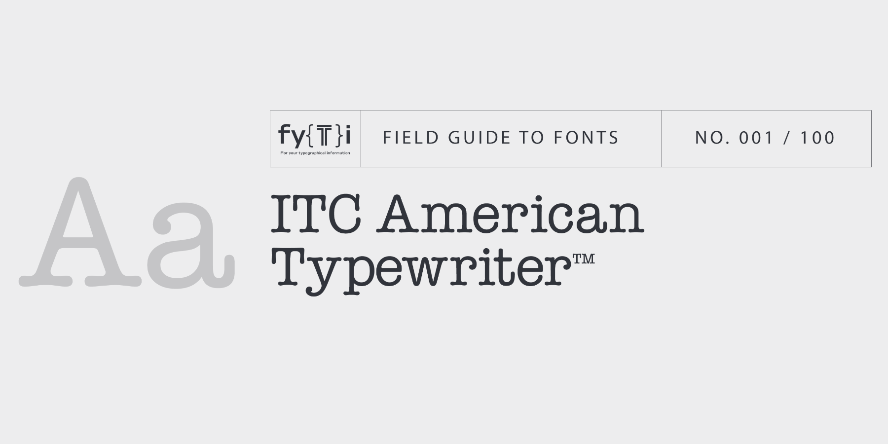 Typeface Field Guides