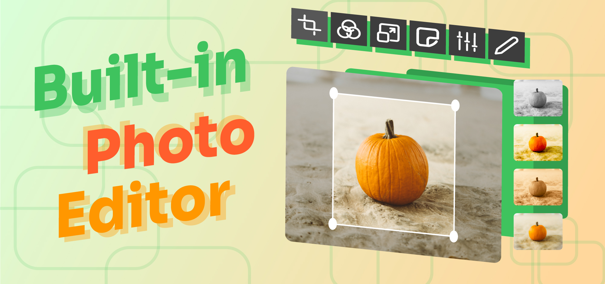 Built-In Photo Editor